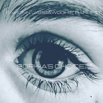 Eamonn 'Jabbawookie' Barrett - Sophia's Choice Artwork