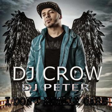 Dj CROW - I DON'T REALLY CARE DJ CROW-DJ PETER {80Bpm}-[MASTER] Artwork