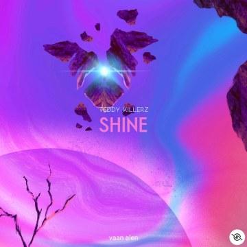 Teddy Killerz - Teddy Killerz - Shine [vaan alen REMIX] Artwork