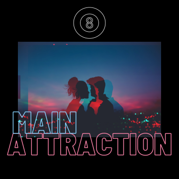 The 8 Strings - Main Attraction Artwork