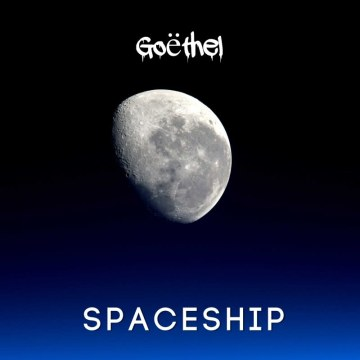 Goëthel - Goëthel - Spaceship Artwork
