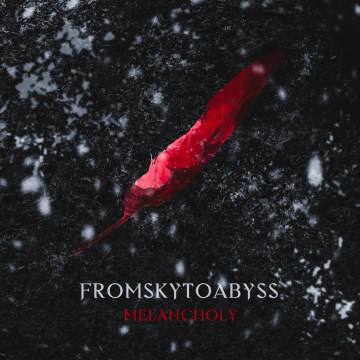 FROMSKYTOABYSS - Melancholy Artwork