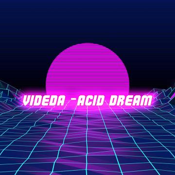 videda - Acid Dream Artwork