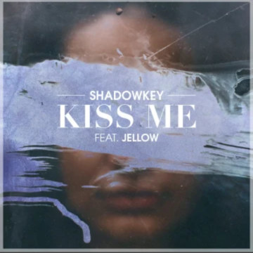SHADOWKEY - Kiss Me (feat. Jellow) (E-DuB Remix) Artwork
