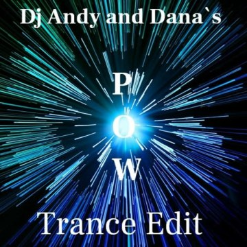 André Wagner - Andy and Danas POW (Andy´s Trance Edit) Artwork