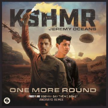 Kshmr - KSHMR & Jeremy Oceans - One More Round (Andrayd Remix) Artwork