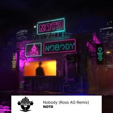 NOTD - NOBODY (ROSS AG Remix) Artwork