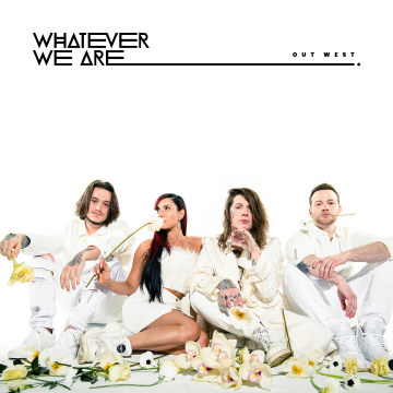 WHATEVER WE ARE - OUT WEST Artwork