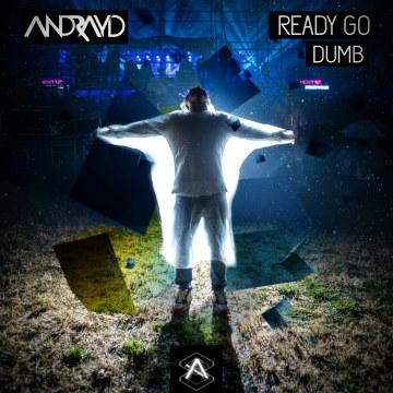Andrayd - Andrayd - Ready Go Dumb Artwork
