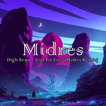 High Beam - Lost for Days (Midres Remix) Artwork
