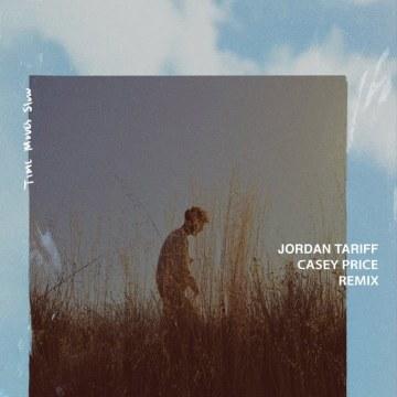 Jordan Tariff - Time Moves Slow (Casey Price Remix) Artwork