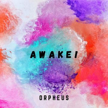 Orpheus - AWAKE! Artwork