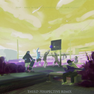 ZEVY - Back When This Started (feat. Sam Vesso) (Third Perspective Remix) Artwork
