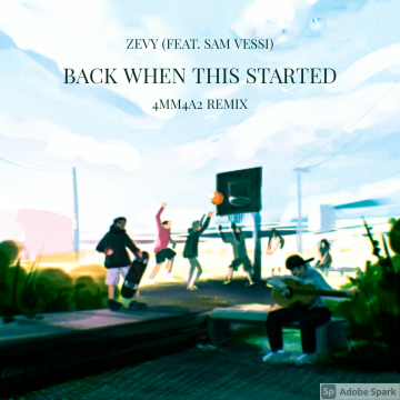ZEVY - Back When This Started (feat. Sam Vesso) (Arist Remix) Artwork