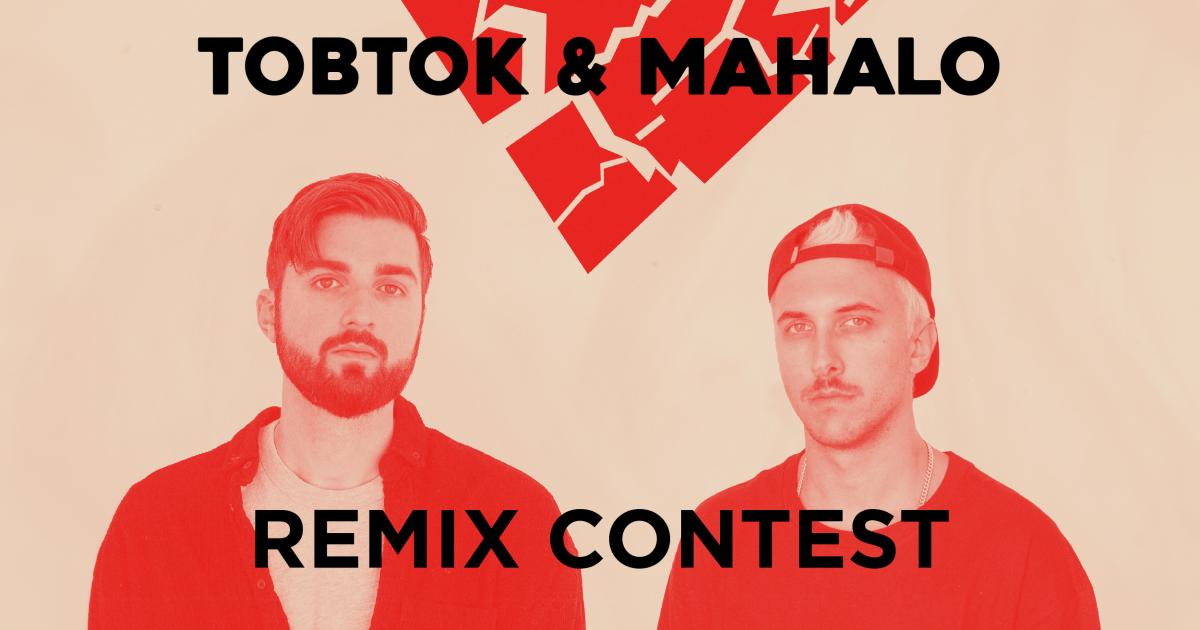 Tobtok & Mahalo Remix Contest by SKIO Music