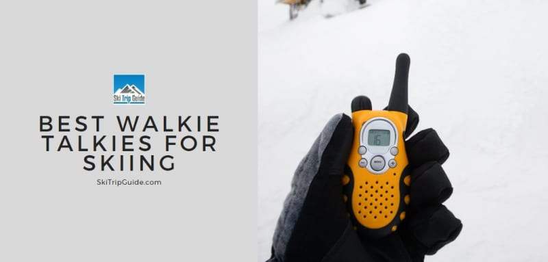 best walkie talkies for skiing