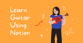 Learn Guitar using Notion   Notion Template   Prototion