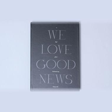 A Brief Glance We Love Good News Book Volume 1