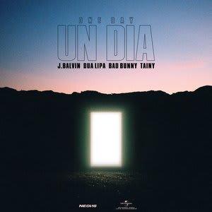 Album artwork for UN DIA (ONE DAY) by j bAlvIN, dUa lIpA, bAd buNNy & taInY