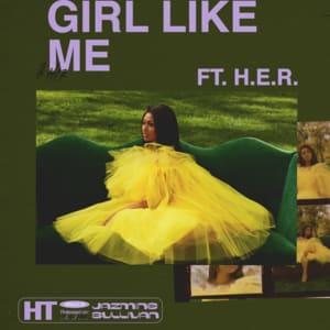 Album artwork for Girl Like Me (feat. H.E.R.) by Jazmine Sullivan
