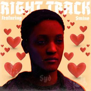 Album artwork for Right Track (feat. Smino) by Syd