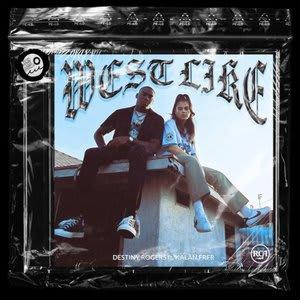 Album artwork for West Like (feat. Kalan.FrFr) by Destiny Rogers