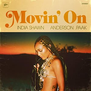 Album artwork for Movin' On (feat. Anderson .Paak) by India Shawn