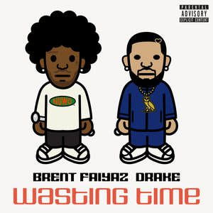 Album artwork for Wasting Time ( feat. Drake & The Neptunes ) by Brent Faiyaz