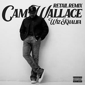 Album artwork for Retail (Remix) (with Wiz Khalifa) by Cam Wallace