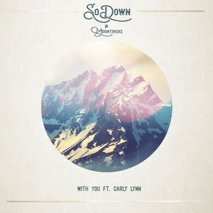 Album artwork for With You by Sodown