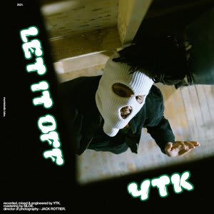 Album artwork for Let It Off by YTK