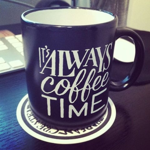 "Coffee mug that reads ""It's Always Coffee Time"""
