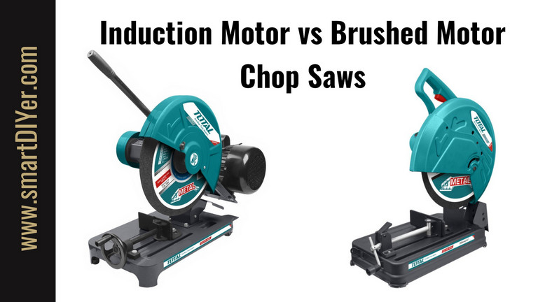 Induction Motor Chop Saw, Universal Motor Chop Saw Chop Saw Motor Types