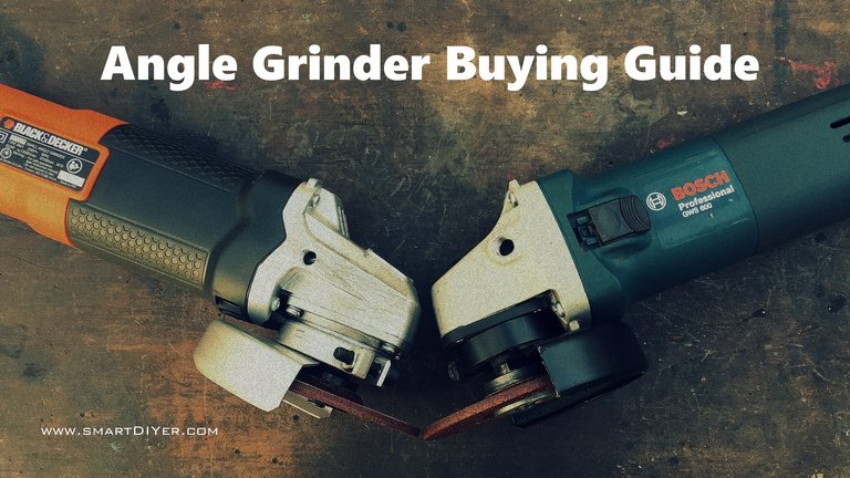 Which Angle Grinder To Buy?