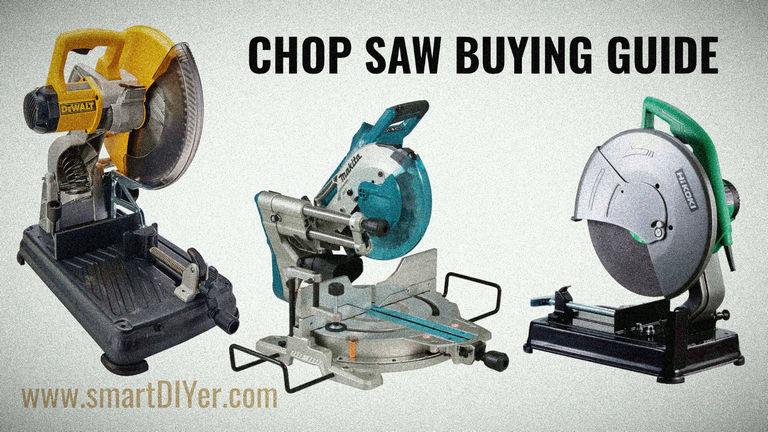 Chop Saw Buying Guide