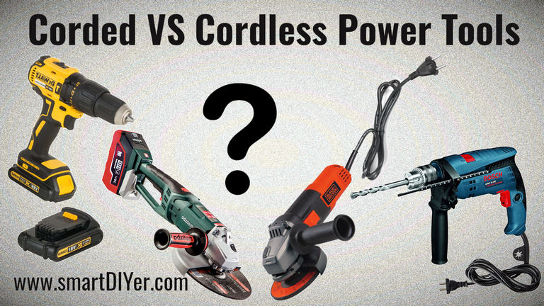 Corded vs Cordless Power Tools. Which is better?