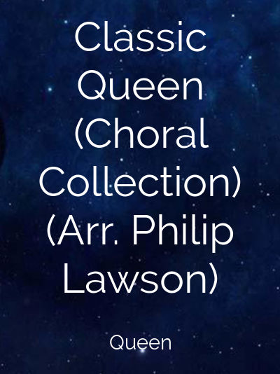 Classic Queen (Choral Collection) (Arr. Philip Lawson)