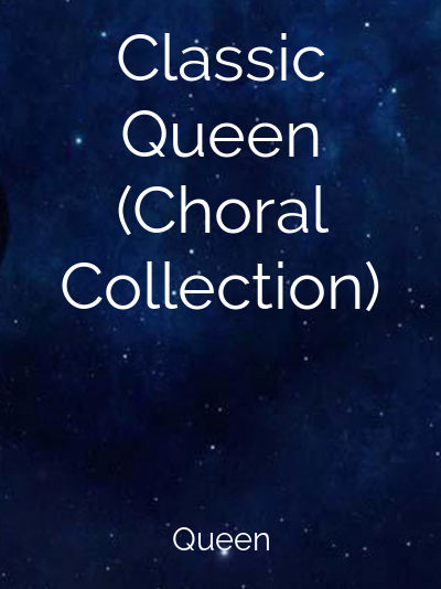 Classic Queen (Choral Collection)