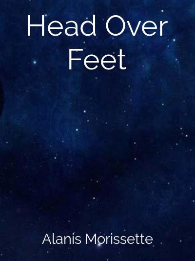 Head Over Feet