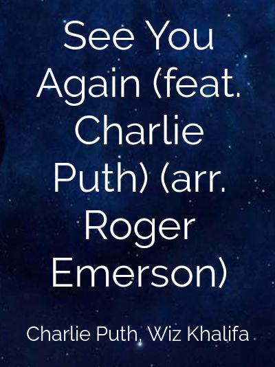 See You Again (feat. Charlie Puth) (arr. Roger Emerson)