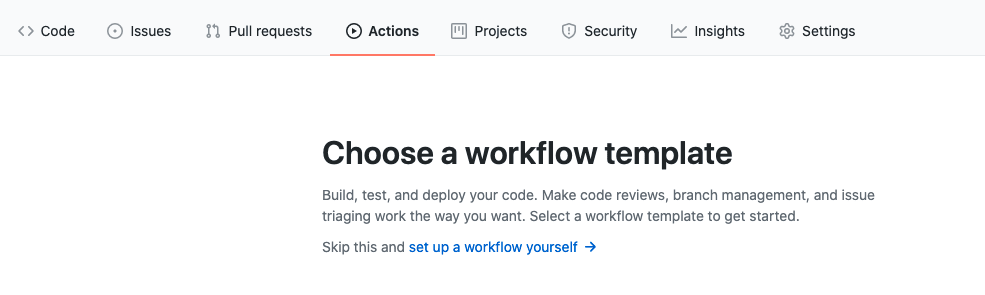 Build, test, and deploy your code. Make code reviews, branch management, and issue triaging work the way you want. Select a workflow template to get started.
