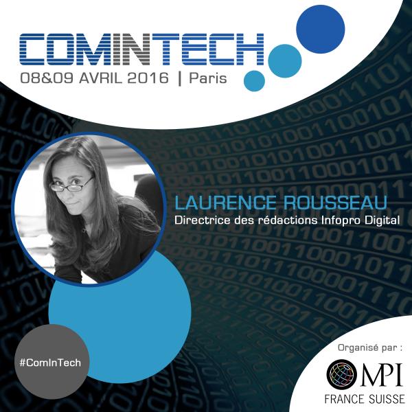 Laurence Rousseau, directrice des rédactions chez Infopro Digital, interviendra à ComInTech