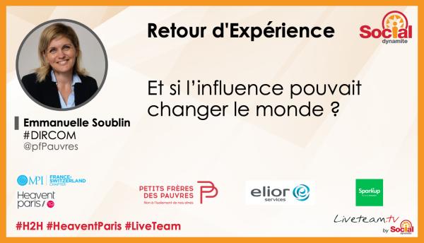 [Conference J-3] Et si l'influence pouvait changer le monde ? témoignage d'Emmanuelle Soublin #DirCom