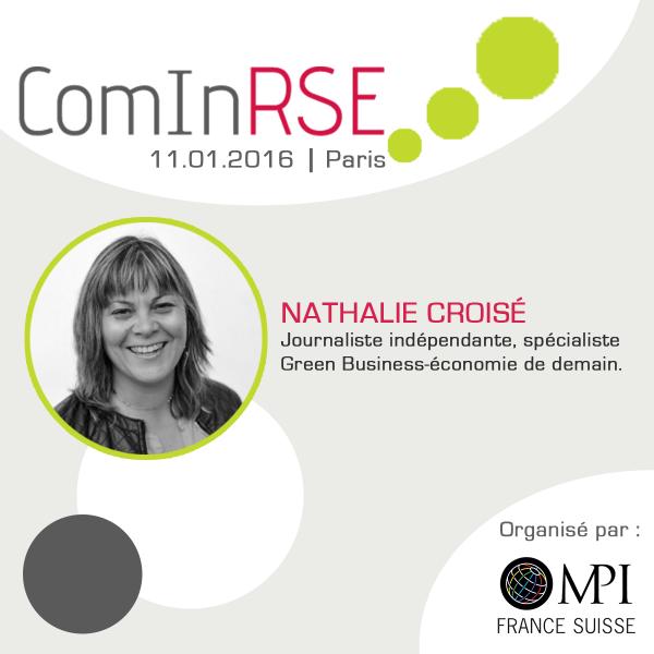 Nathalie Croisé, Journaliste et spécialiste Green Business-économie de demain animera la journée ComInRSE