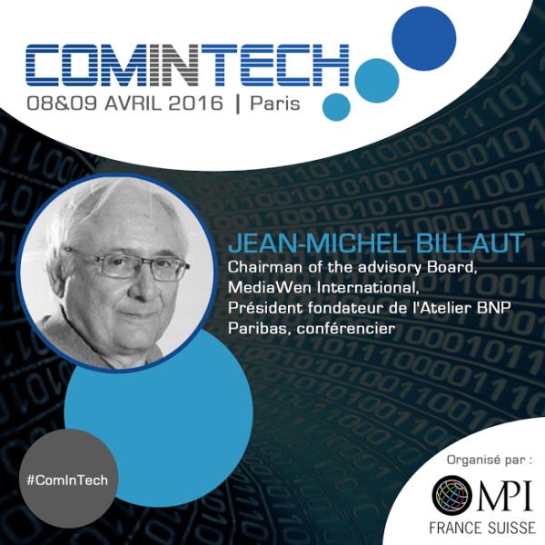 Jean-Michel Billaut interviendra à ComInTech