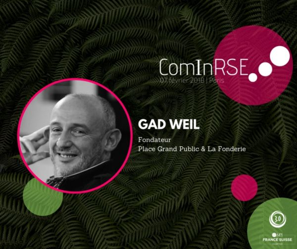 ComInRSE : Gad Weil, grand témoin international