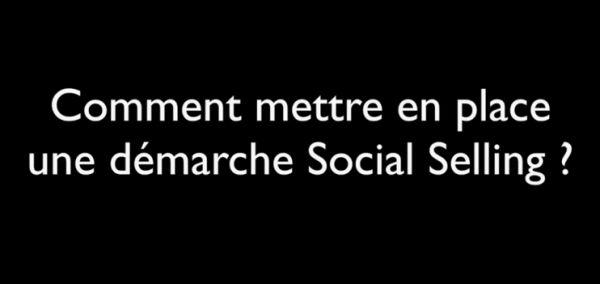 Une nouvelle approche de la vente : le Social Selling