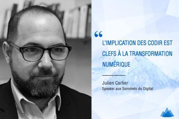 Julien Carlier : La transformation digitale tient avant tout de l'exemplarité des dirigeants