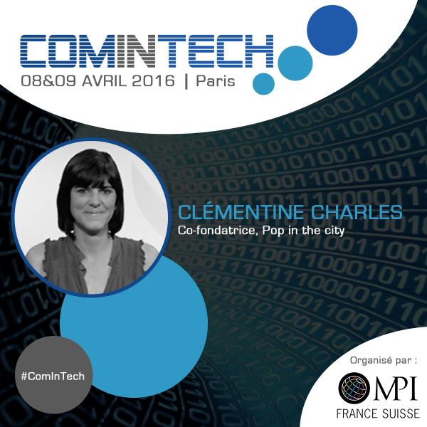 Clémentine Charles, co-fondatrice Pop In the City, interviendra à ComInTech