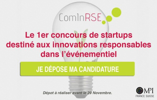 ComInRSE : encore 1 semaine pour postuler au concours de startups innovantes et responsables du MICE !
